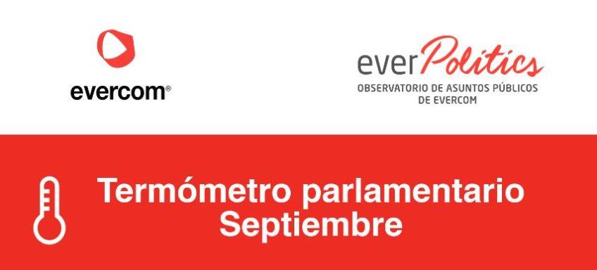 Everpolitics | Termómetro Parlamentario Septiembre
