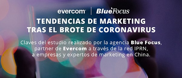 COVID19 | Tendencias de marketing tras el brote en China