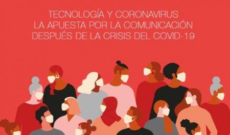 ¿Cómo puede la comunicación reforzar a las empresas tecnológicas tras la crisis?